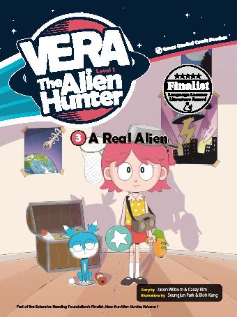 Vera The Alien Hunter 1-3 - A Real Alien