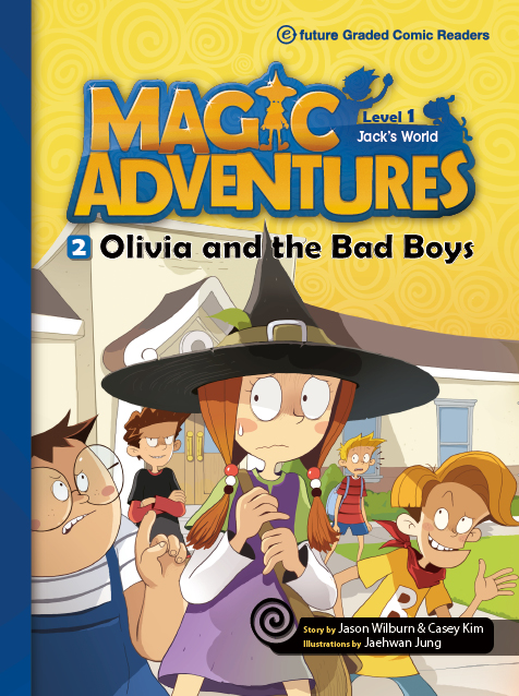 Level 1 Book 2 - Olivia and the Bad Boys