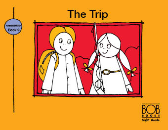 Sight Words. Kindergarten. Book 9. The Trip
