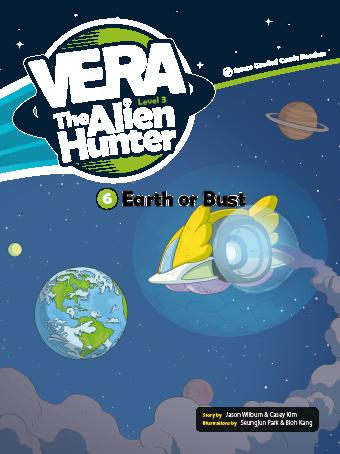 Vera The Alien Hunter 3-6 - Earth or Bust