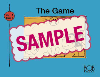 Bob Books. Set 5. Long Vowels. Book 1. The Game