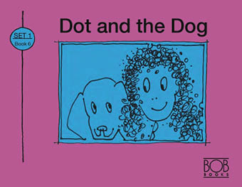 Bob Books. Set 1. Beginning Readers. Book 6. Dot and the Dog.