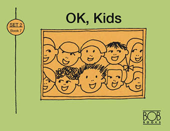 Set 2. Book 7. OK, Kids.