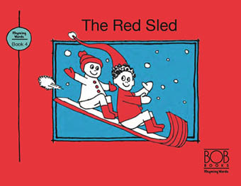 Rhyming Words. Book 4. The Red Sled
