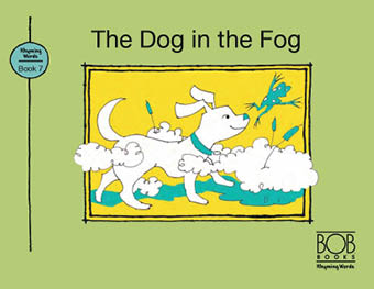 Rhyming Words. Book 7. The Dog in the Fog
