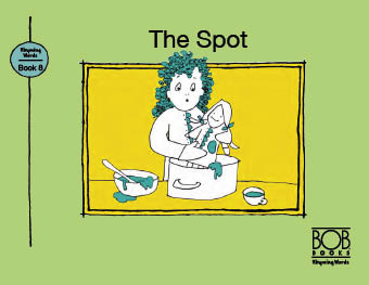 Rhyming Words. Book 8. The Spot