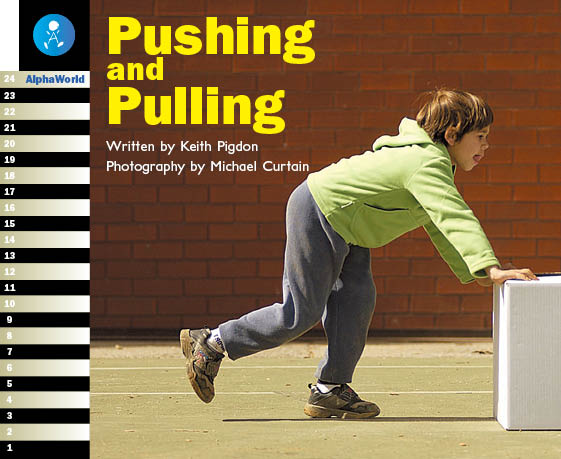 Level 13 Book 3 Pushing and Pulling / 重いものを押したり引っ張たりして動かすには?