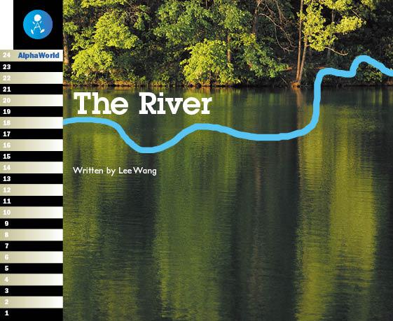 Level 14 Book 2 The River / 山から海にいたる川の流れをたどってみよう