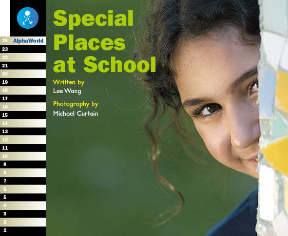 Level 15 Book 1 Special Places at School / 学校にあるわくわくする場所
