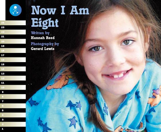 Level 19 Book 1 Now I Am Eight / 0歳から8歳までの私の成長記録