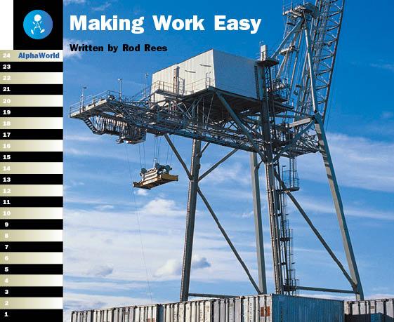 Level 19 Book 4 Making Work Easy / 重労働を楽にするための便利な道具