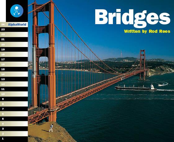 Level 21 Book 1 Bridges / 世界のいろいろな橋を見てみよう!