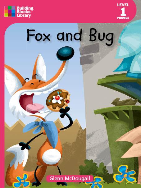 Fox and Bug